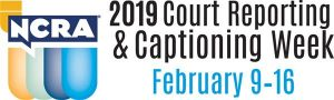2019 NCRA Court Reporting & Captioning Week